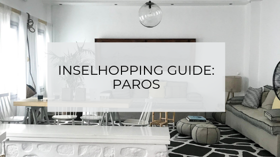 Inselhopping Guide Paros