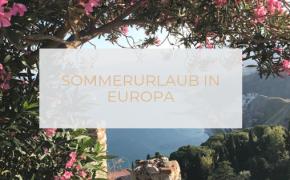 Sommerurlaub in Europa